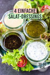 4 verschiedene und gesunde Dressings für Salat. Einfach und schnell zusammengerührt. Gesundes und kalorienarmes Kochen. Schnelle Rezepte zum Abnehmen. - kaloriengeniessen.de #dressing #dip #salat #schnellundeinfach #kaloriengeniessen #rezeptezumabnehmen