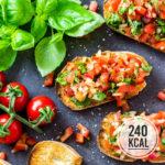 Original Bruschetta italiana - schnelles und einfaches Rezept mit Tomaten und Basilikum (kalorienarme Vorspeise!)