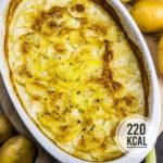 Einfaches und kalorienarmes Kartoffelgratin (super cremig und nur 5 Zutaten)